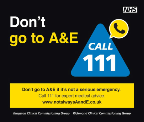 Don't Go to A&E if it's not a serious emergency, call 111. This is one of six images used by Richmond and Kingston CCG's for the winter health campaign.